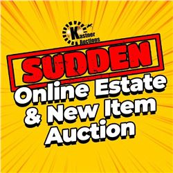 CHECK OUT THE SUDDEN ONLINE ESTATE & NEW ITEM AUCTION ENDING