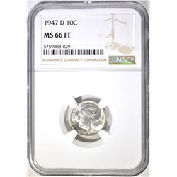 1947-D ROOSEVELT DIME, NGC MS-66 FT