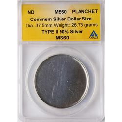 ND Commemorative Silver Dollar Planchet Coin ANACS MS60