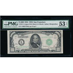 1934 $1000 San Francisco Federal Reserve Note PMG 53EPQ
