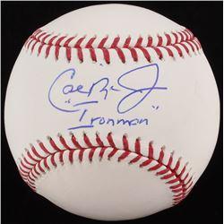 """Cal Ripken Jr. Signed OML Baseball Inscribed """"Ironman"""" (MLB Hologram)"""