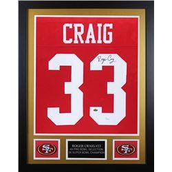 Roger Craig Signed 24x30 Custom Framed Jersey (JSA COA)