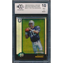 1998 Bowman Chrome Preview Refractors #BCP1 Peyton Manning (BCCG 10)