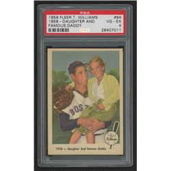 1959 Fleer Ted Williams #64 Daughter and Daddy (PSA 4)
