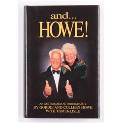 "Gordie Howe  Colleen Howe Signed ""And ...Howe!"" Hard Cover Book (JSA COA)"