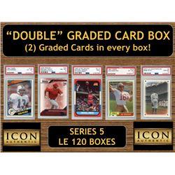 "Icon Authentic ""Double"" Graded Card Box (2) Cards per Box! Series 5 (Guaranteed 2 Cards per Box)"