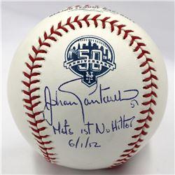 "Johan Santana Signed OML Baseball Inscribed ""Mets 1st No Hitter""  ""6/1/12"" (MLB Hologram)"