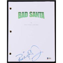 "Billy Bob Thornton Signed ""Bad Santa"" Movie Script (Beckett COA)"