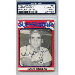 Sandy Koufax Signed 1982 Superstar #63 (PSA Encapsulated)