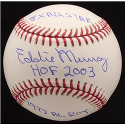 "Eddie Murray Signed OML Baseball Inscribed ""HOF 2003"", ""1977 AL Roy""  ""8x All Star"" (JSA COA)"