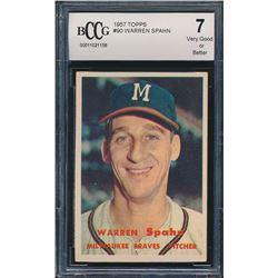1957 Topps #90 Warren Spahn (BCCG 7)