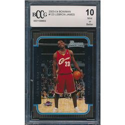 2003-04 Bowman #123 LeBron James RC (BCCG 10)