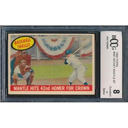 1959 Topps #461 Mickey Mantle BT / 42nd Homer (BCCG 8)