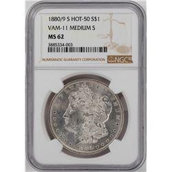 1880/9-S VAM-11 $1 Morgan Silver Dollar Coin NGC MS62 Medium S Hot 50