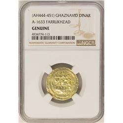 AH444-451 Ghaznavid Dinar A-1633 Farrukhzad Gold Coin NGC Genuine