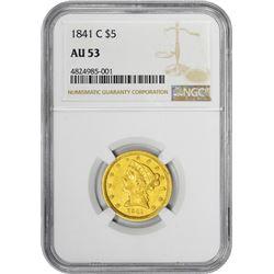 1841-C $5 Liberty Head Half Eagle Gold Coin NGC AU53