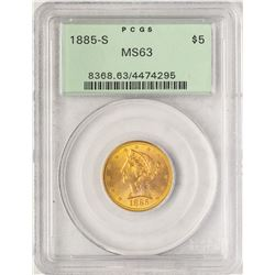 1885-S $5 Liberty Head Half Eagle Gold Coin PCGS MS63 Old Green Holder