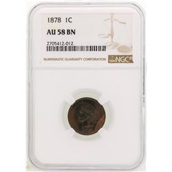 1878 Indian Head Cent Coin NGC AU58 BN