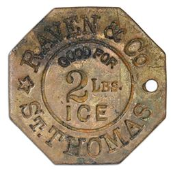 St. Thomas, Danish West Indies, octagonal uniface brass 2 lb ice token (GOOD FOR 2 LB ICE), Raven &
