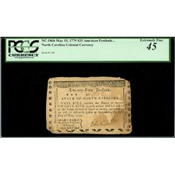 North Carolina, $25, May 15, 1779, serial 1108, PCGS XF 45.