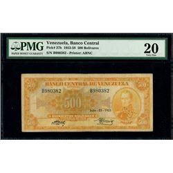 Caracas, Venezuela, Banco Central, 500 bolivares, 23-7-1953, serial B980382, PMG VF 20.