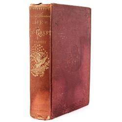 Life of Ulysses Grant Headley 1868 1st Edition
