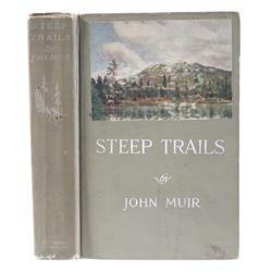 Steep Trails by John Muir First Edition c 1918