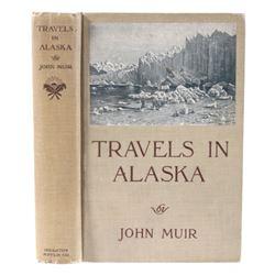 1915 Travels in Alaska By John Muir