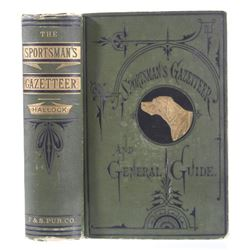 The Sportsman's Gazetteer By Hallock First Edition