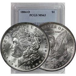 1884 o MS 63 PCGS or NGC Morgan Silver Dollar