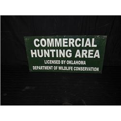 Commercial Hunting Area Single Sided Tin Sign