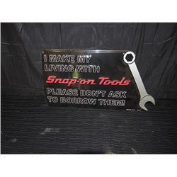 """Snap On Tools """"I Make My Living"""" Embossed Single Sided Tin Sign"""