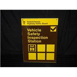 Saskatchewan Vehicle Inspection Station Sign Single Sided Aluminum Sign