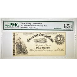 1862 10 CENT SOMERSET COUNTY BANK NJ.  PMG 65 EPQ