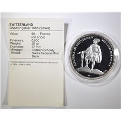 1985 SWISS SHOOTING FESTIVAL 50 FRANCS SILVER