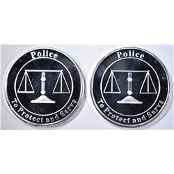 2-POLICE TO PROTECT & SERVE 1oz SILVER ROUNDS