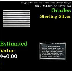 Flags of the American Revolution Striped Ensign .8oz .925 Sterling Silver Bar Grades
