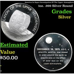 America In Sapce Investigation Of The Upper Atmosphere 1oz. .999 Silver Round Grades