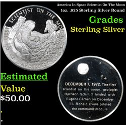 America In Space Scientist On The Moon 1oz. .925 Sterling Silver Round Grades