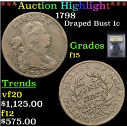 ***Auction Highlight*** 1798 Draped Bust Large Cent 1c Graded f+ By USCG (fc)
