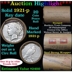 ***Auction Highlight*** Full solid date 1921-p KEY DATE Peace silver dollar roll, 20 coins   (fc)