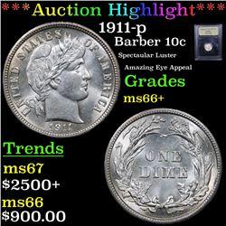 ***Auction Highlight*** 1911-p Barber Dime 10c Graded GEM++ Unc By USCG (fc)