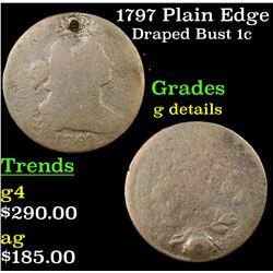 1797 Plain Edge Draped Bust Large Cent 1c Grades g details