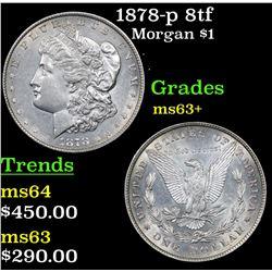 1878-p 8tf Morgan Dollar $1 Grades Select+ Unc