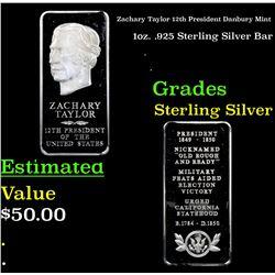 Zachary Taylor 12th President Danbury Mint 1oz. .925 Sterling Silver Bar Grades
