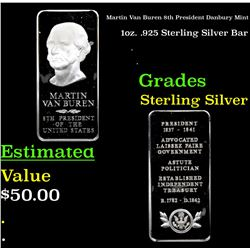 Martin Van Buren 8th President Danbury Mint 1oz. .925 Sterling Silver Bar Grades