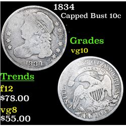1834 Capped Bust Dime 10c Grades vg+