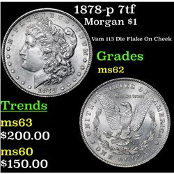 1878-p 7tf Morgan Dollar $1 Grades Select Unc