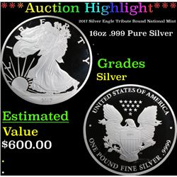 *Auction Highlight* 2017 Silver Eagle Tribute Round National Mint 16oz .999 Pure Silver Grades (fc)