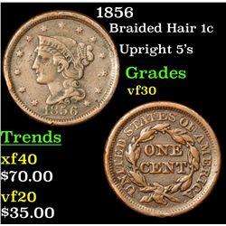 1856 Braided Hair Large Cent 1c Grades vf++